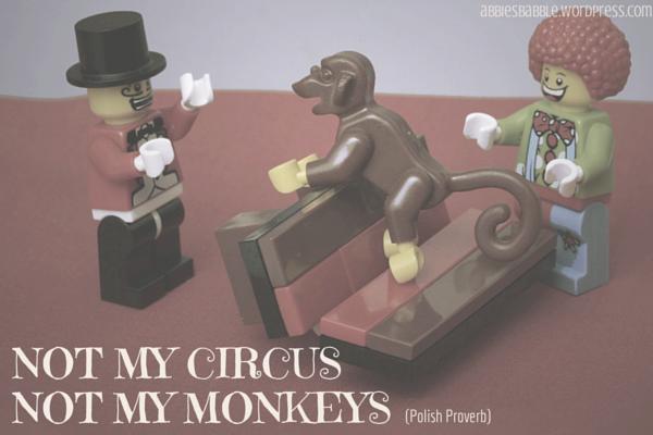 Not my circus